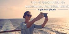 El barómetro de vacaciones Ferratum 2016, listo en 20 Paises